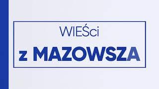WIEŚci z Mazowsza - odc. 18