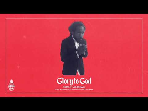 Glory to God - Wayne Marshall Guest Appearance Tessanne and Ryan Mark (Official Audio)