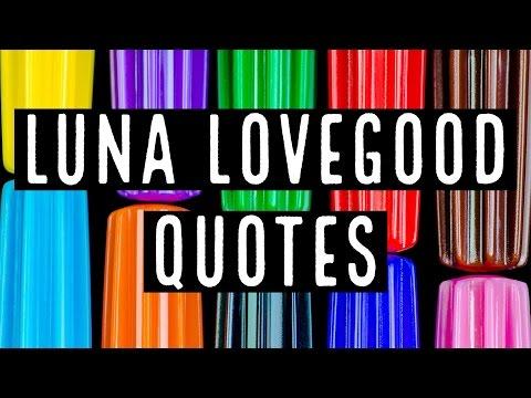 10 Fantastic Luna Lovegood Quotes