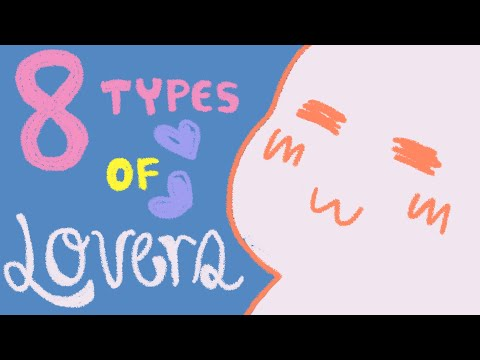 8 Types of Lovers You Will Meet
