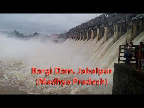 Bargi Dam, Jabalpur ( All Gates Open) Best Tourist Spot