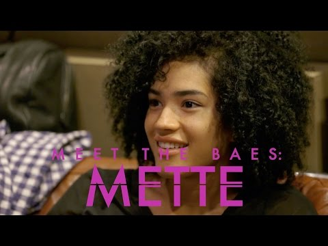 Meet the Baes: Mette
