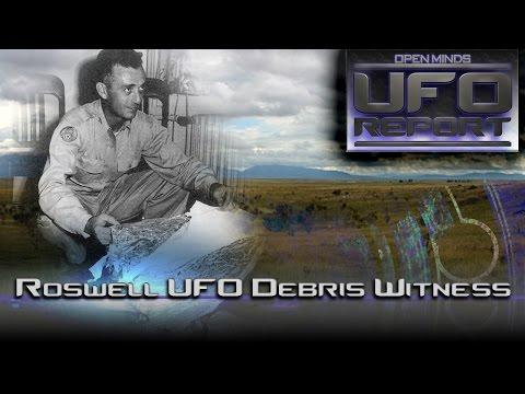 Roswell UFO Debris Witness - Open Minds UFO Report