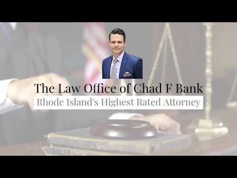 Rhode Island Criminal Lawyer - The Law Office of Chad F Bank