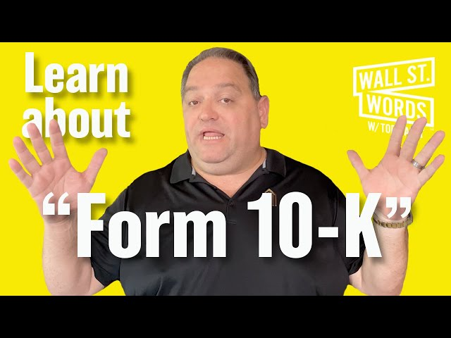 Wall Street Words word of the day = Form 10-K