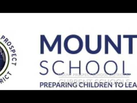 MOUNT PROSPECT SCHOOL DISTRICT 57 - CURRENT SCHOOLS