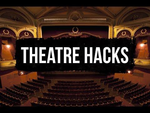 Theatre Hacks