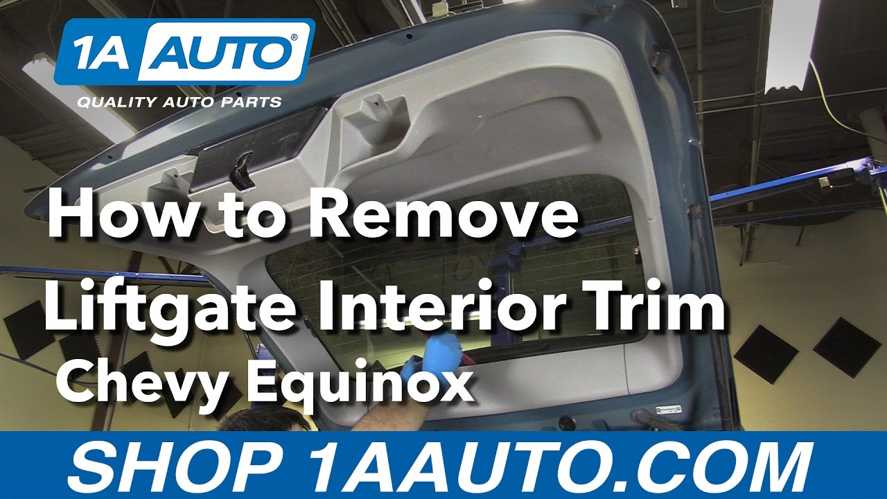 how to remove install rear liftgate interior trim 2008 chevy equinox buy auto parts at 1aauto. Black Bedroom Furniture Sets. Home Design Ideas