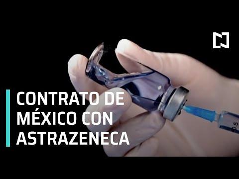 El contrato de México con AstraZeneca para comprar vacuna contra COVID-19 - Despierta