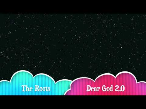 The Roots - Dear God 2.0 (HD)
