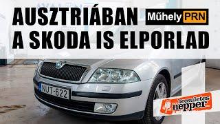 Totalcar MűhelyPRN 78.: Ausztriában a Skoda is elporlad