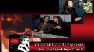 Play Cucurrucucu Paloma Con Guadalupe Pineda