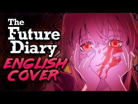 Future Diary - Kuusou Mesorogiwi FULL ENGLISH OPENING (OP) Cover By NateWantsToBattle Ft. @LeeandLie