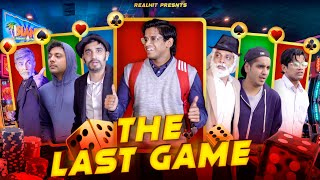The Last Gamble | RealHit