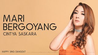 Download lagu Cintya Saskara Mari Bergoyang