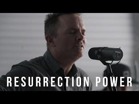 Resurrection Power // Chris Tomlin // New Song Cafe