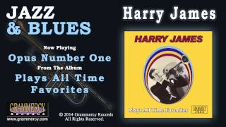 Harry James - Opus Number One