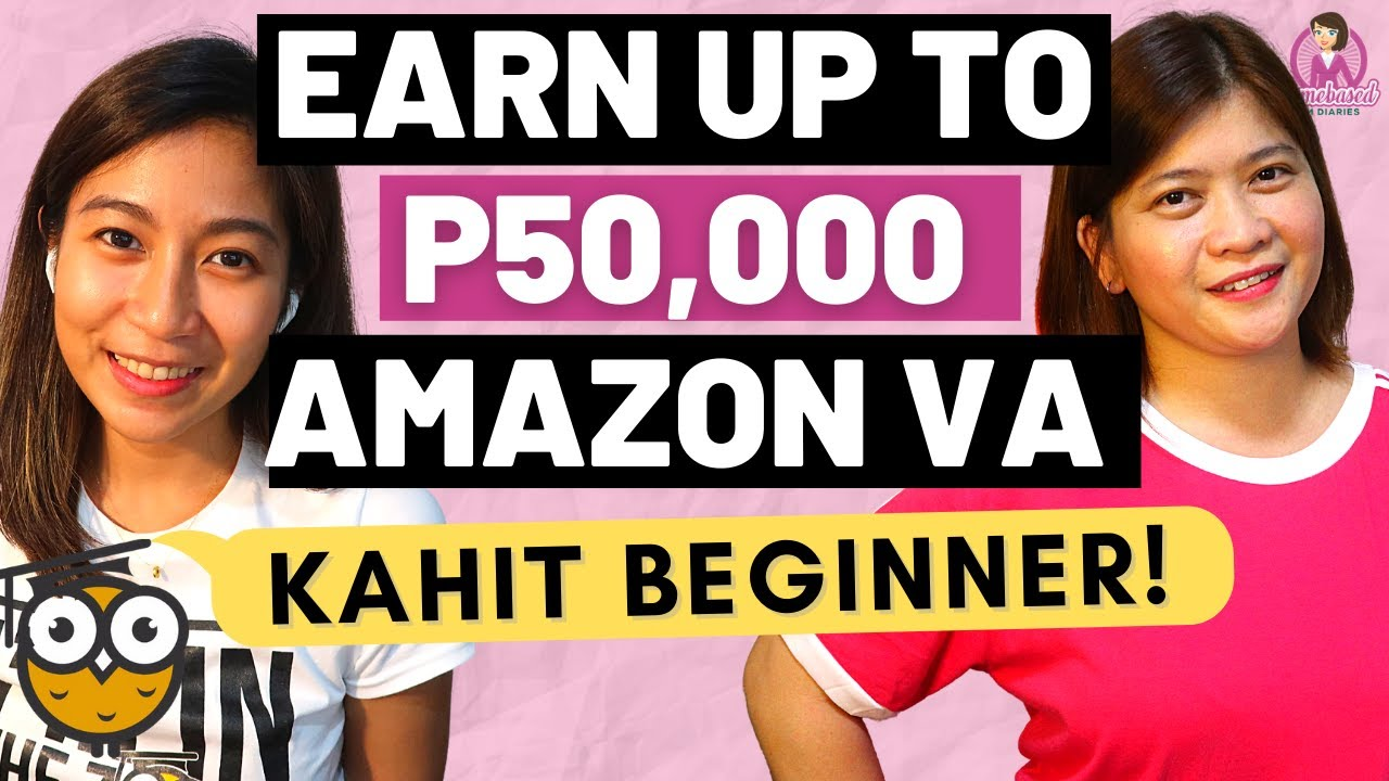Download VIRTUAL ASSISTANT JOB | EARN UP TO P50,000 AS AMAZON VA (KAHIT BEGINNER)😱