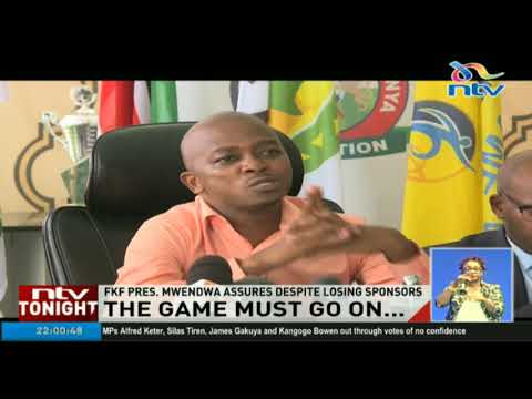FKF president Nick Mwendwa assures KPL functioning despite losing sponsors