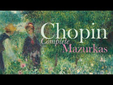 Chopin: Complete Mazurkas (Full Album)