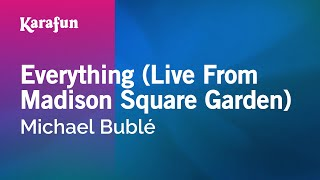 Karaoke Everything (Live From Madison Square Garden) - Michael Bublé *