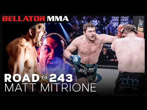 Road to 243: Matt Mitrione | Bellator MMA