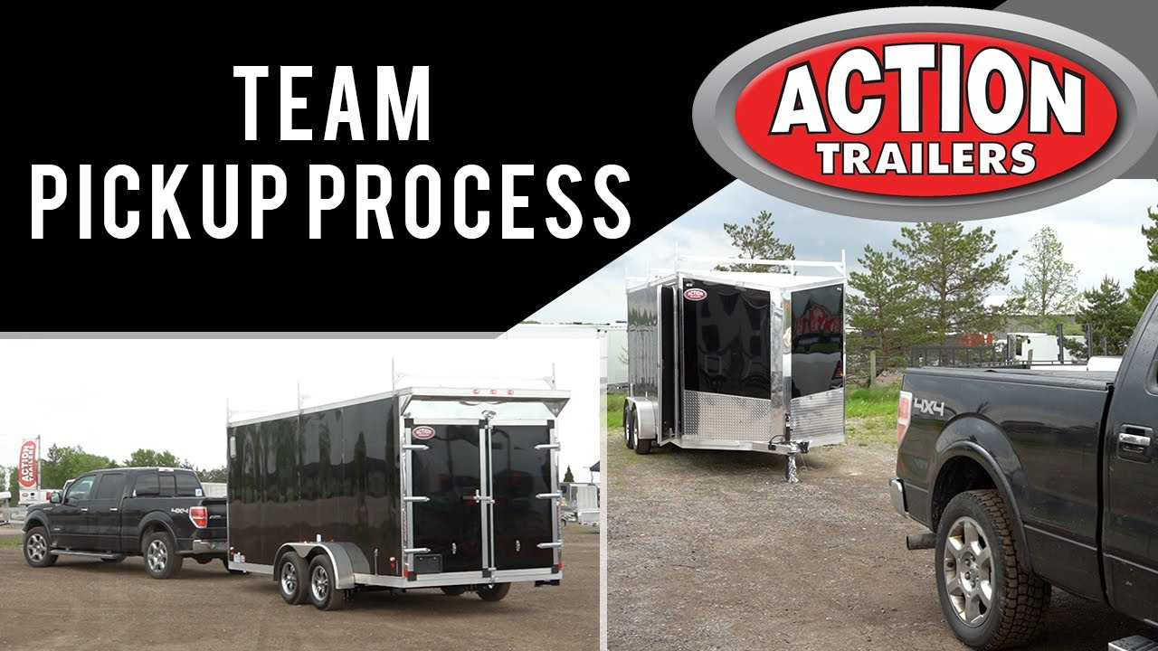 Our trailer pickup process // A FULL TEAM EFFORT!