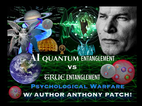 ARTIFICIAL QUANTUM ENTANGLEMENT  W/ ANTHONY PATCH !