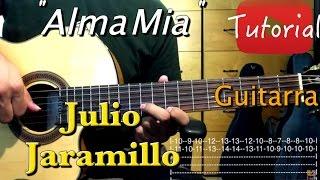 Alma Mia - Julio Jaramillo tutorial