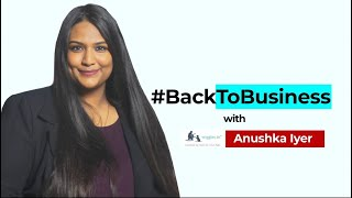 #BackToBusiness with Wiggles' Anushka Iyer
