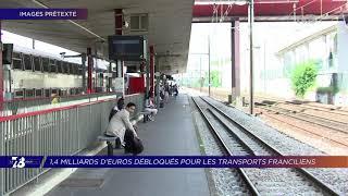 Yvelines | 7/8 Le Journal (extrait) – 1,4 milliards d'euros débloqués pour les transports francilien