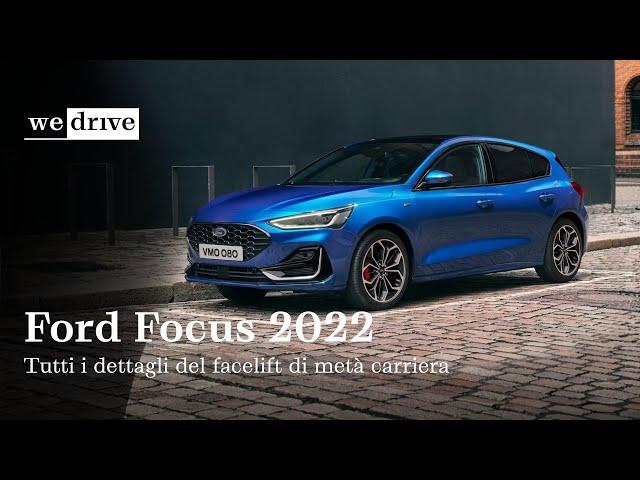 NUOVA Ford Focus 2022 | Tutti i dettagli del facelift di metà carriera