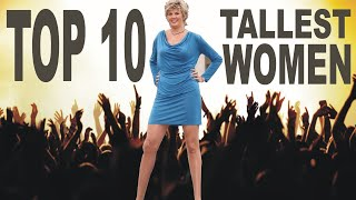 Top 10 Tallest Women In The World 2018