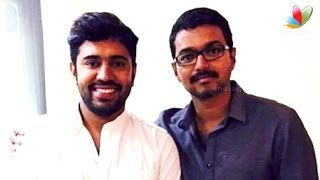 Vijay meets Nivin Pauly after watching Premam