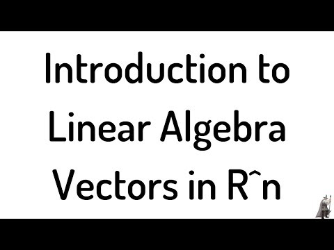 introduction-to-linear-algebra-vectors-in-r^n