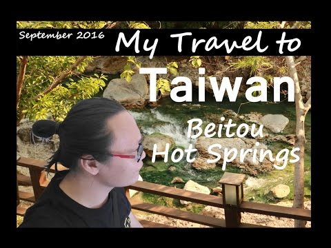 TRAVEL DIARY : TAIWAN SEP 2016 | Part 2 - Beitou Hot Springs