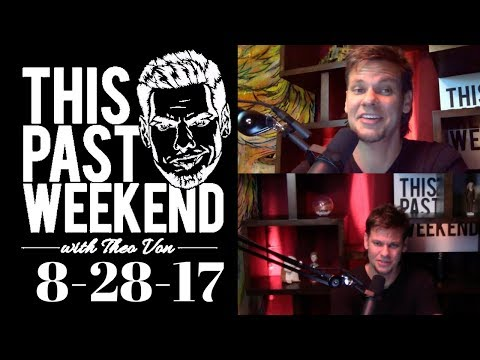 This Past Weekend 8-28-17: Mayweather McGregor Fight, Hurricane Harvey, Vancouver,  Callers