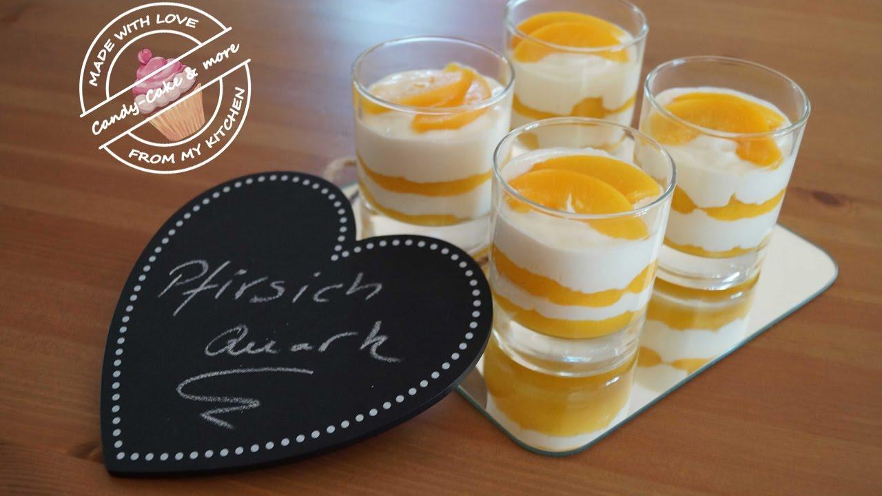 Pfirsichquark I Dessert I Nachtisch In 5 Min Zubereitet Youtube