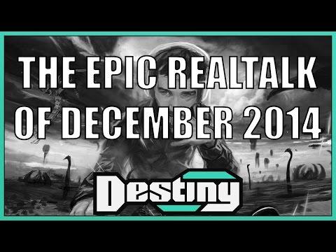 Destiny Classics: The Epic Realtalk of December 2014