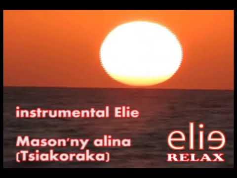ElieRelax Instrumental Elie   Mason'ny alina (Tsiakoraka)