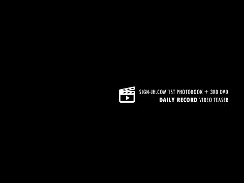 [SIGN] 1ST PHOTOBOOK + 3RD DVD [ DAILY RECORD ] video teaser