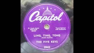 FIVE KEYS - LING, TING, TONG - CAPITOL 2945, 78 RPM!