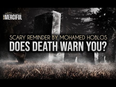 Does Death Warn You?   Scary Reminder by Mohamed Hoblos