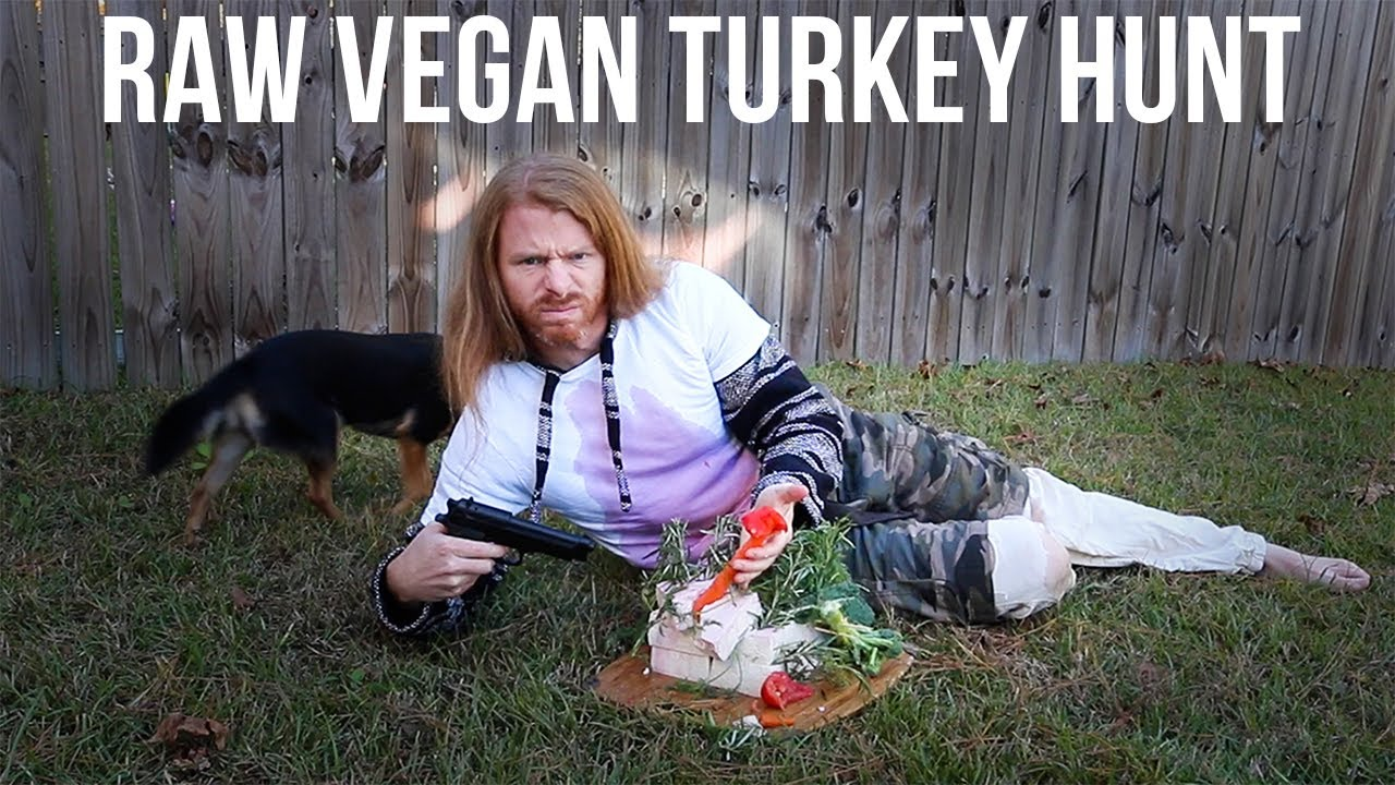 How to Hunt and Kill a Raw Vegan Turkey (Thanksgiving Special)