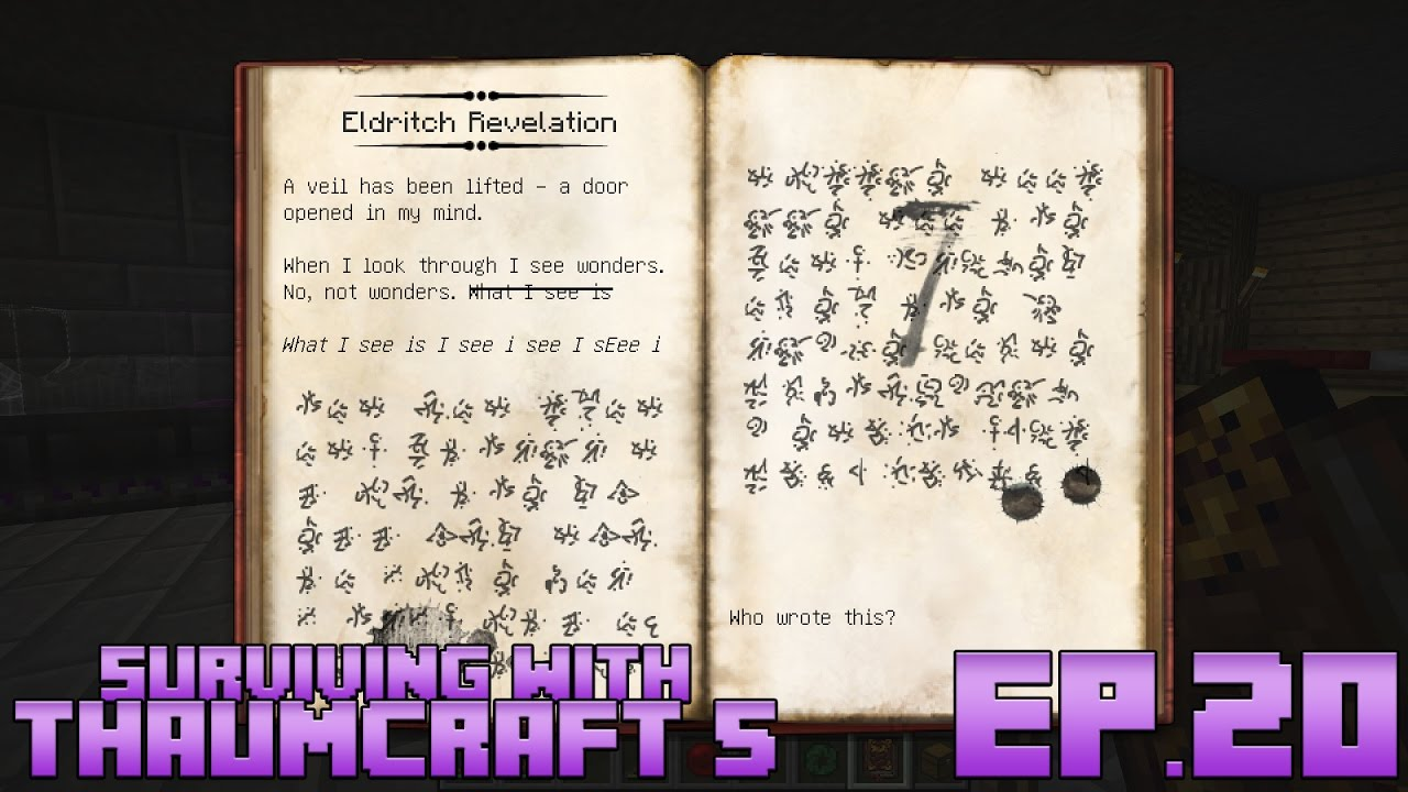 Surviving With Thaumcraft 5 :: Ep 20 - Unlocking Eldritch Revelation