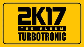 Turbotronic 2k17 Album