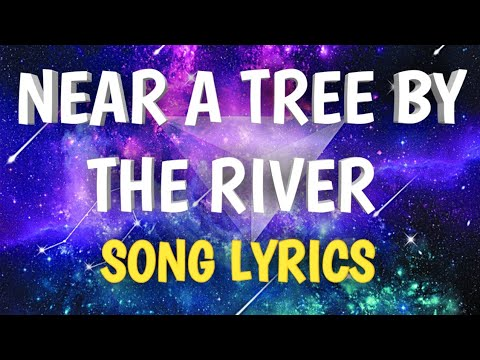 Near A Tree By The River Lyrics_The Riddle Lyrics