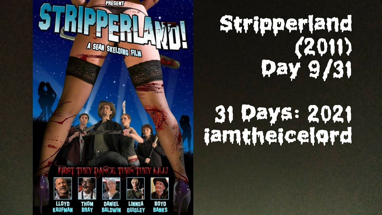 Download Stripperland (2011) • Day 9 of 31 Days of Horror 2021
