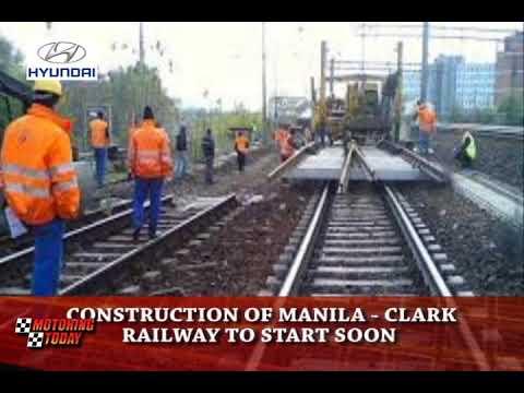 Construction of Manila Clark Railway to Start Soon   Motoring News
