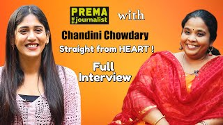 Chandini Chowdary talks to Prema Malini. A Straight from heart interaction  - Full Interview - #78
